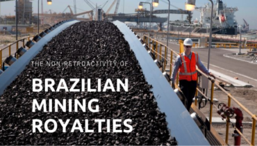 The non-retroactivity of the new legal framework for Brazilian mining royalties