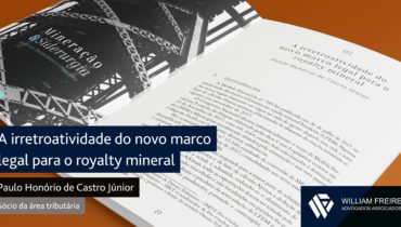 A irretroatividade do novo marco legal para o royalty mineral